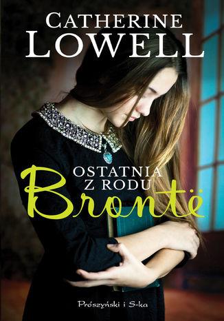 Okładka książki/ebooka Ostatnia z rodu Bronte