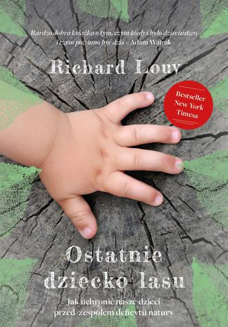 Okładka książki/ebooka Ostatnie dziecko lasu