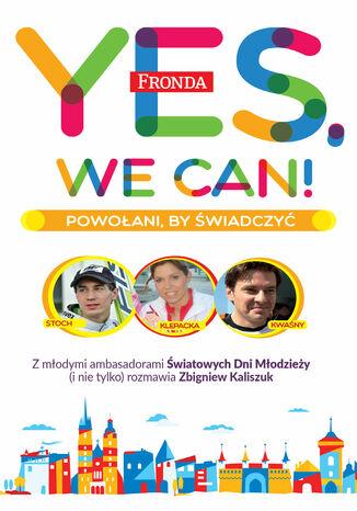 Okładka książki/ebooka Yes, We Can!. Powołani by świadczyć