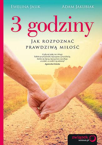 Okładka książki 3 godziny. Jak rozpoznać prawdziwą miłość