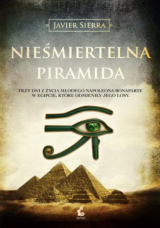 Okładka książki/ebooka Nieśmiertelna piramida