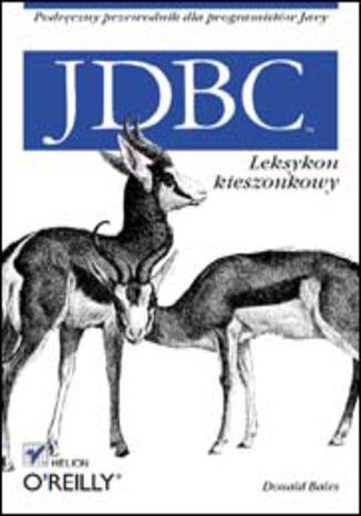 Okładka książki/ebooka JDBC. Leksykon kieszonkowy