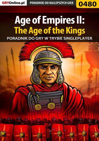 Okładka książki/ebooka Age of Empires II: The Age of the Kings - Single Player - poradnik do gry