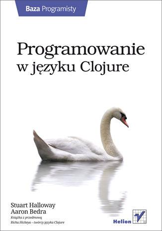 Okładka książki/ebooka Programowanie w języku Clojure