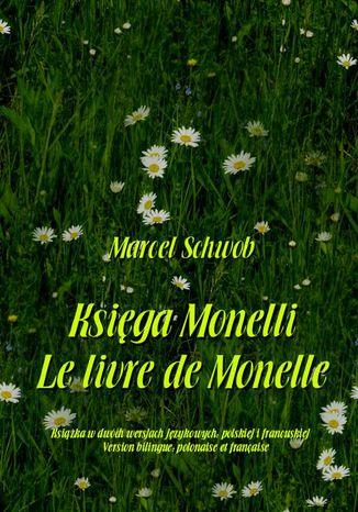 Okładka książki/ebooka Księga Monelli. Le livre de Monelle