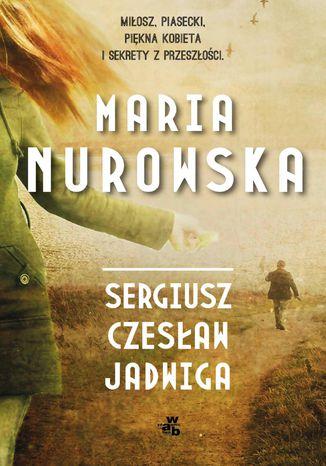 Okładka książki/ebooka Sergiusz, Czesław, Jadwiga