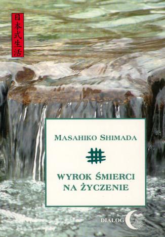 Okładka książki/ebooka Wyrok śmierci na życzenie
