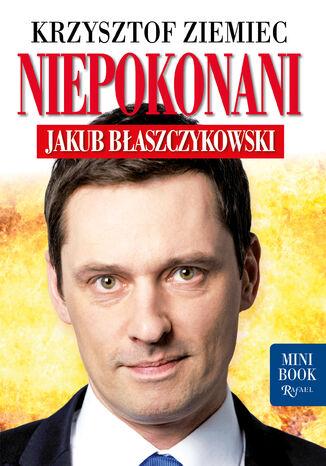 Okładka książki/ebooka Niepokonani - Jakub Błaszczykowski