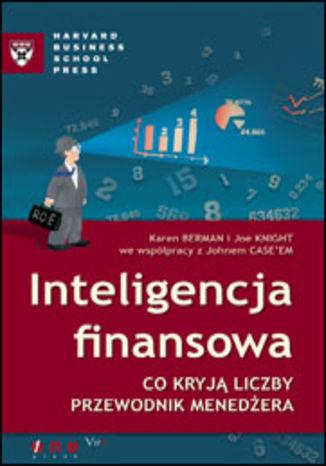 Okładka książki Inteligencja finansowa. Co kryją liczby. Przewodnik menedżera