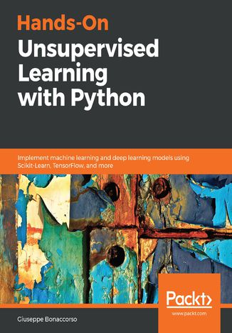 Okładka książki/ebooka Hands-On Unsupervised Learning with Python