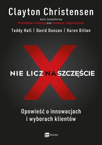 Okładka książki/ebooka Nie licz na szczęście!