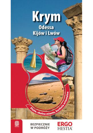Okładka książki/ebooka Krym oraz Odessa, Kijów i Lwów. Przewodnik Rekreacyjny. Wydanie 2