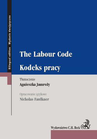 Okładka książki/ebooka The Labour Code. Kodeks pracy