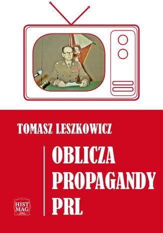 Okładka książki/ebooka Oblicza propagandy PRL