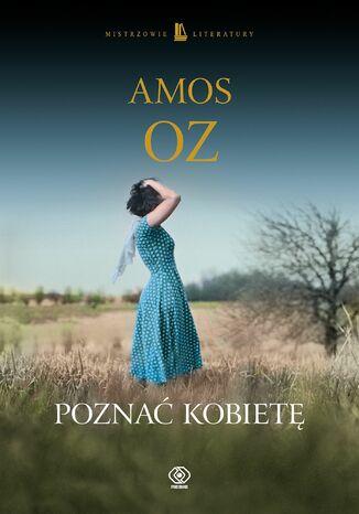 Okładka książki/ebooka Poznać kobietę