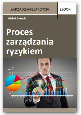 Okładka książki Proces zarządzania ryzykiem