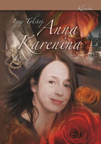Okładka książki/ebooka Anna Karenina. Tom I