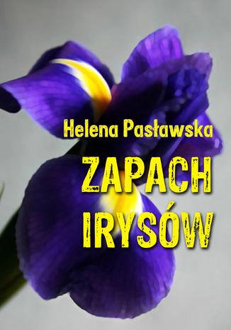 Okładka książki/ebooka Zapach irysów
