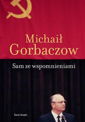 Okładka książki/ebooka Sam ze wspomnieniami