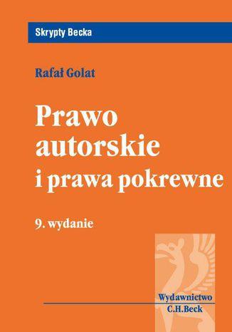 Okładka książki/ebooka Prawo autorskie i prawa pokrewne. Wydanie 9