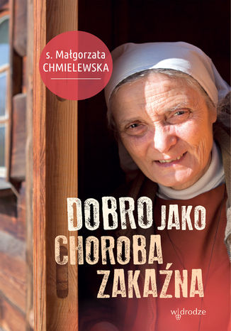 Okładka książki/ebooka Dobro jako choroba zakaźna