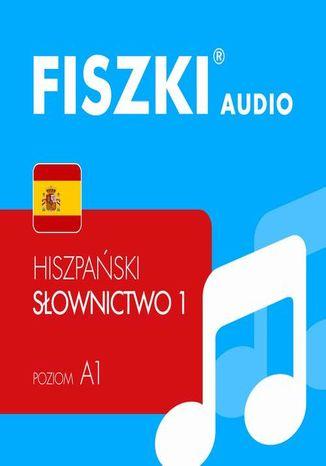 Okładka książki/ebooka FISZKI audio  j. hiszpański  Słownictwo 1