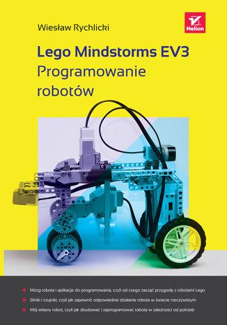 Okładka książki/ebooka Lego Mindstorms EV3. Programowanie robotów