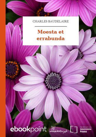 Okładka książki/ebooka Moesta et errabunda