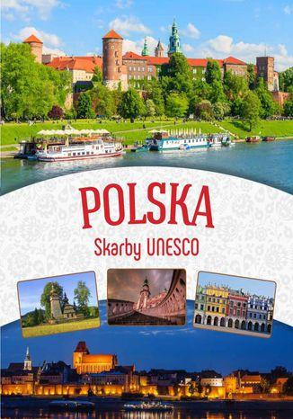 Okładka książki/ebooka Polska. Skarby UNESCO