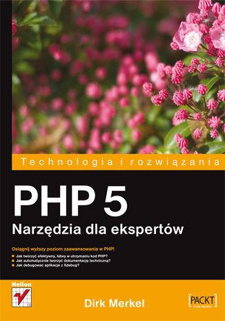 Okładka książki/ebooka PHP 5. Narzędzia dla ekspertów