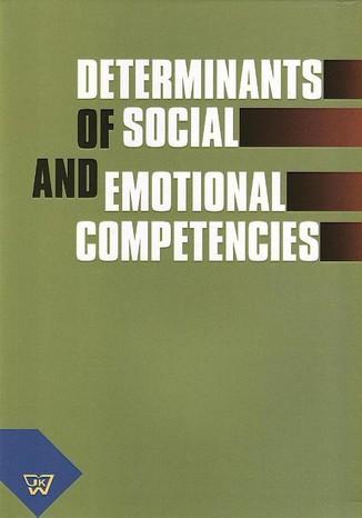 Okładka książki/ebooka Determinants of social and emotional competencies