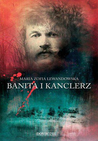 Okładka książki/ebooka Banita i kanclerz