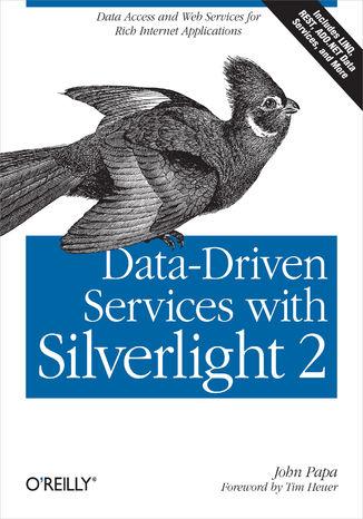 Okładka książki/ebooka Data-Driven Services with Silverlight 2. Data Access and Web Services for Rich Internet Applications