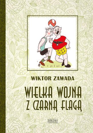 Okładka książki/ebooka Wielka wojna z czarną flagą