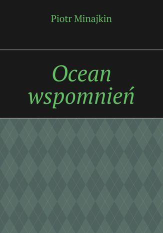 Okładka książki/ebooka Ocean wspomnień