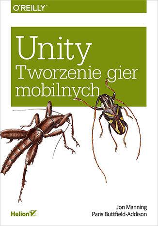 Okładka książki/ebooka Unity. Tworzenie gier mobilnych