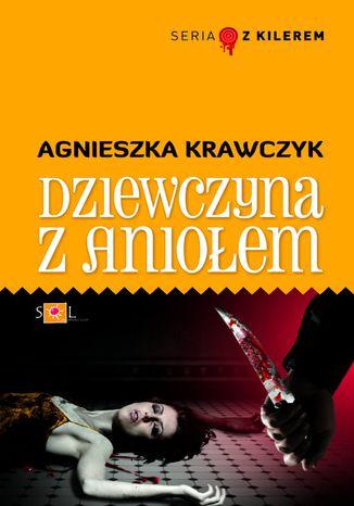 Okładka książki/ebooka Dziewczyna z Aniołem