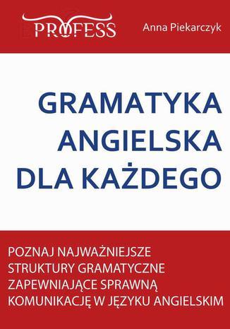 Okładka książki/ebooka Gramatyka Angielska Dla Każdego