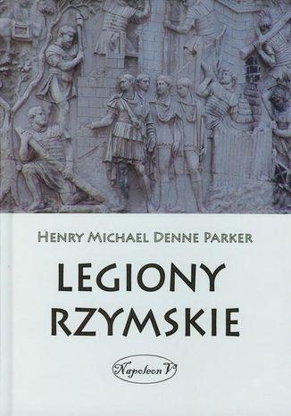 Okładka książki/ebooka Legiony Rzymskie