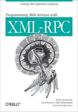 Okładka książki/ebooka Programming Web Services with XML-RPC. Creating Web Application Gateways
