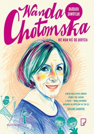 Okładka książki/ebooka Wanda Chotomska Nie mam nic do ukrycia