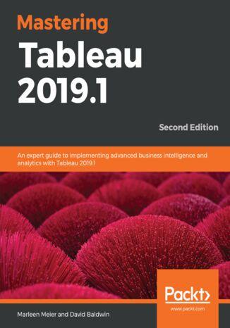 Okładka książki/ebooka Mastering Tableau 2019.1