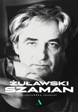 Okładka książki/ebooka Żuławski. Szaman