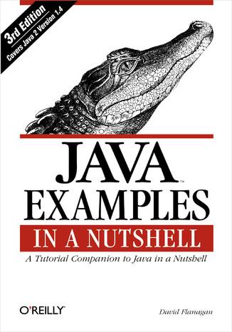 Okładka książki/ebooka Java Examples in a Nutshell. 3rd Edition