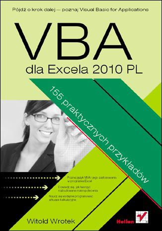 Okładka książki/ebooka VBA dla Excela 2010 PL. 155 praktycznych przykładów