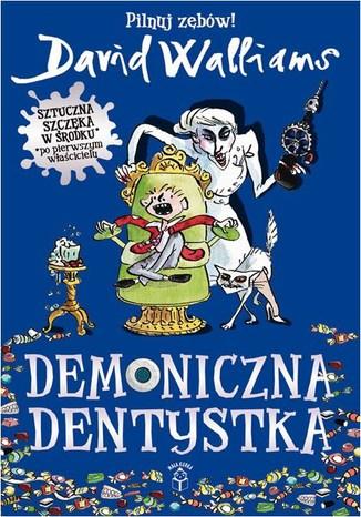 Okładka książki/ebooka Demoniczna Dentystka