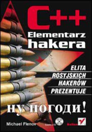 Okładka książki/ebooka C++. Elementarz hakera