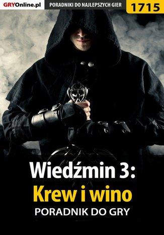 Okładka książki/ebooka Wiedźmin 3: Krew i wino - poradnik do gry