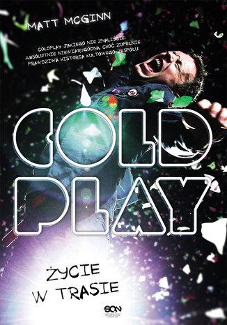 Okładka książki/ebooka Coldplay. Życie w trasie