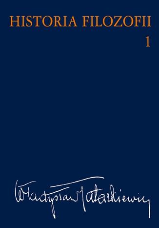 Okładka książki/ebooka Historia filozofii Tom 1. Filozofia starożytna i średniowieczna